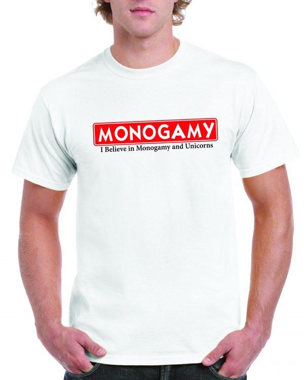 I Believe in Monogamy and Unicorns T Shirt