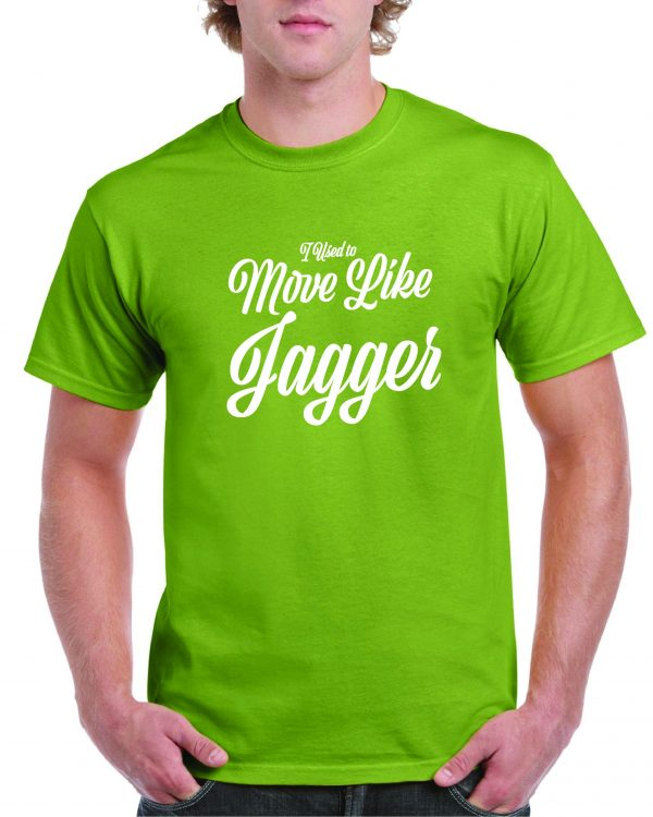 I used to Move Like Jagger – Rolling Stones T Shirt