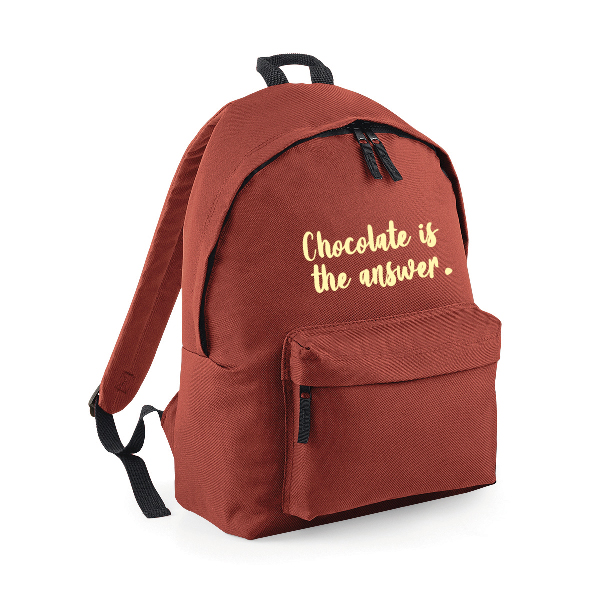 """""""Chocolate is the Answer"""" Funny Rucksack – Backpack INCLUDING FREE DELIVERY"""