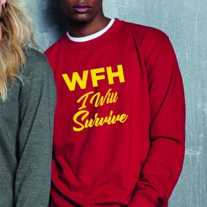 Working From Home - I Will Survive - Fantastic Emergency Red Unisex Sweatshirt-0
