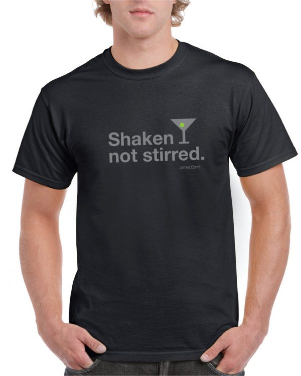 Shaken Not Stirred – James Bond quote  t-Shirt available in x4 fantastic Colours including FREE DELIVERY