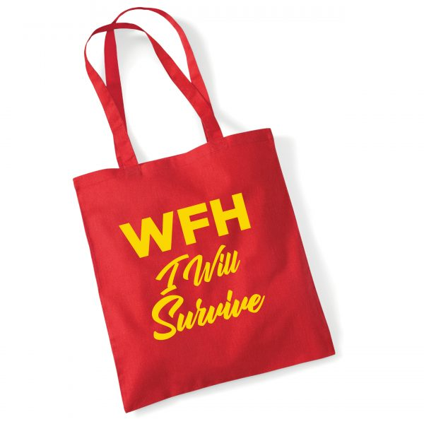 WORKING FROM HOME – I Will Survive – Red Tote Bag inc free delivery