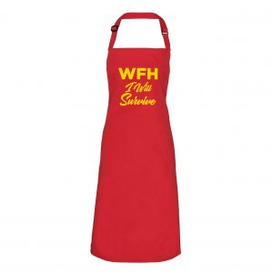 I Will Survive - Working From Home Apron inc free delivery-0