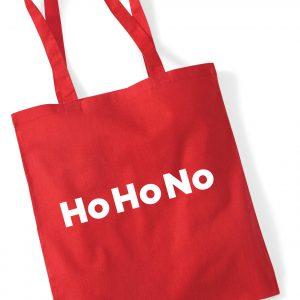 Ho Ho No - Christmas Tote Bag