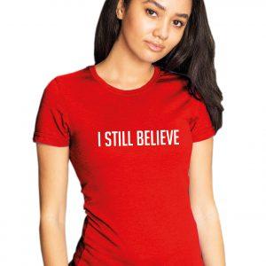 I Still Believe - Christmas Womens T Shirt