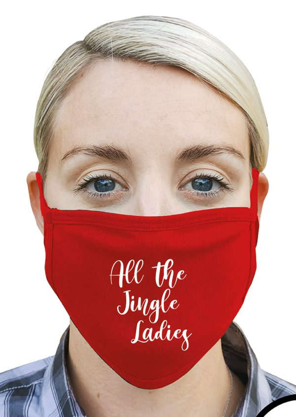 All the Jingle Ladies – Christmas Face Mask