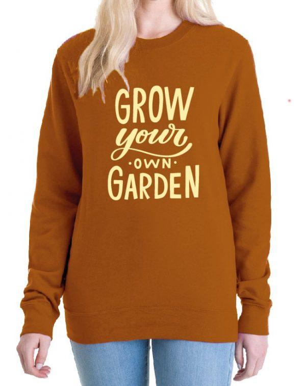 Grow your own Garden – Sustainable Organic Unisex Sweatshirt